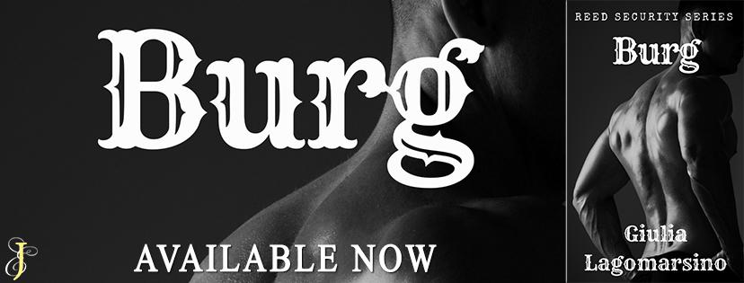 30d2c83f6ece Giulia Lagomarsino ~ Burg ~ Release Blitz   Trailer   Teasers   Excerpt
